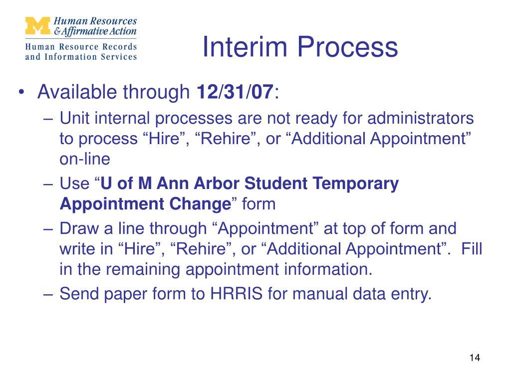 Interim Process