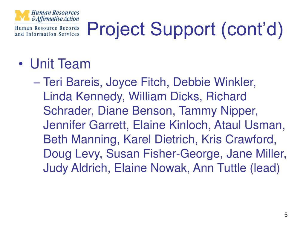 Project Support (cont'd)
