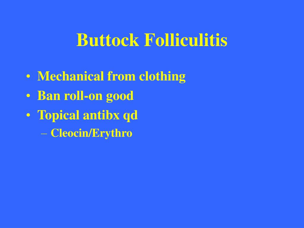 Buttock Folliculitis