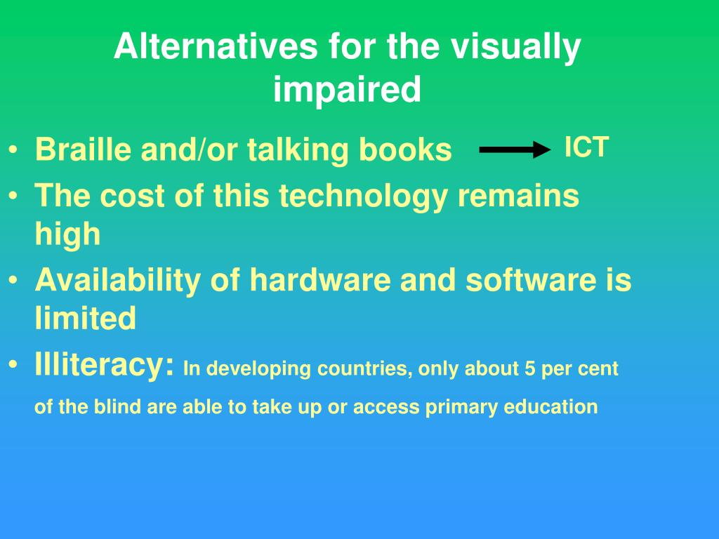 Alternatives for the visually impaired