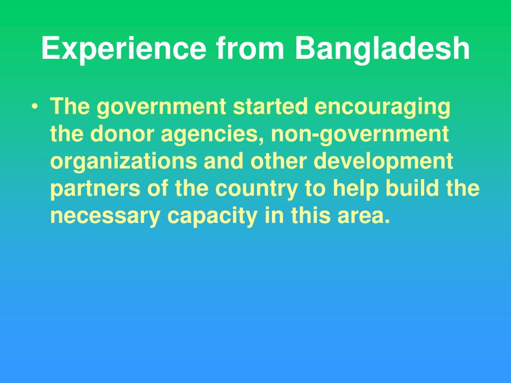 Experience from Bangladesh