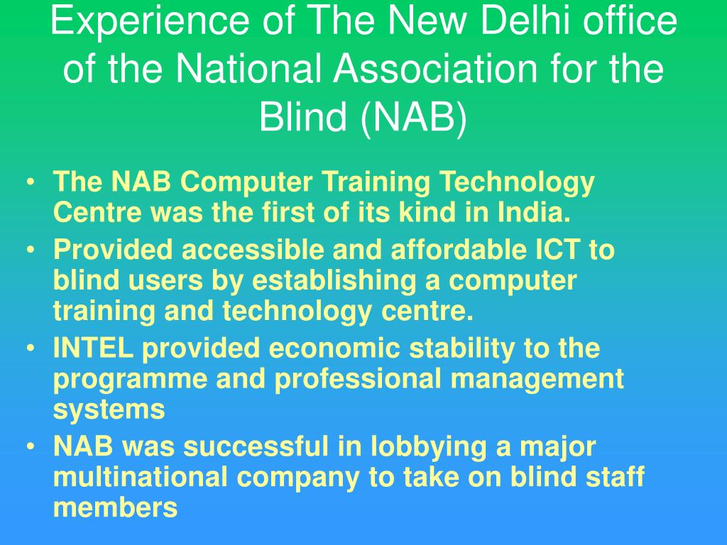 Experience of The New Delhi office of the National Association for the Blind (NAB)