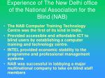 experience of the new delhi office of the national association for the blind nab