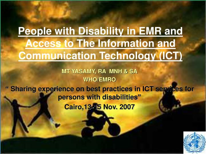 People with disability in emr and access to the information and communication technology ict l.jpg