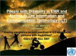 people with disability in emr and access to the information and communication technology ict