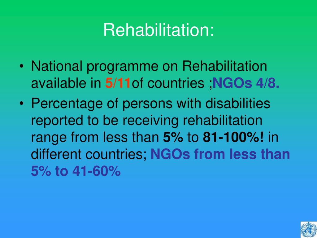 Rehabilitation: