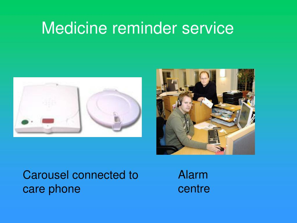 Medicine reminder service