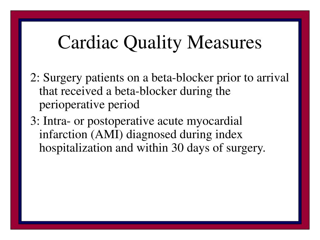 Cardiac Quality Measures