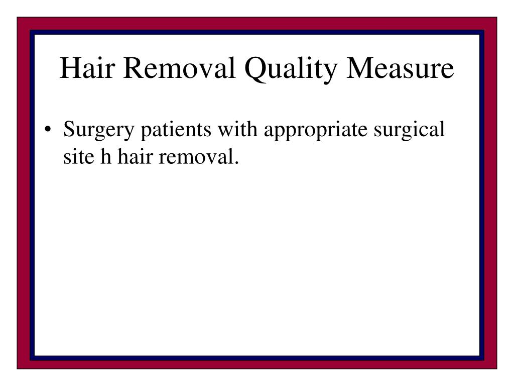 Hair Removal Quality Measure