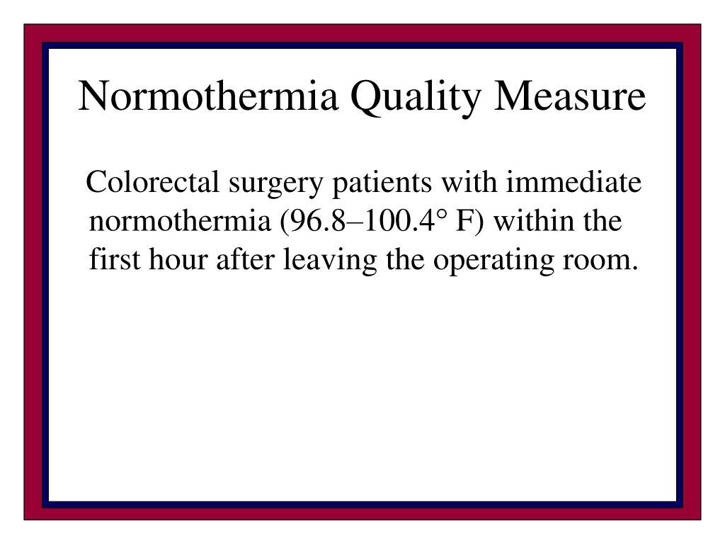 Normothermia Quality Measure
