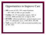 opportunities to improve care