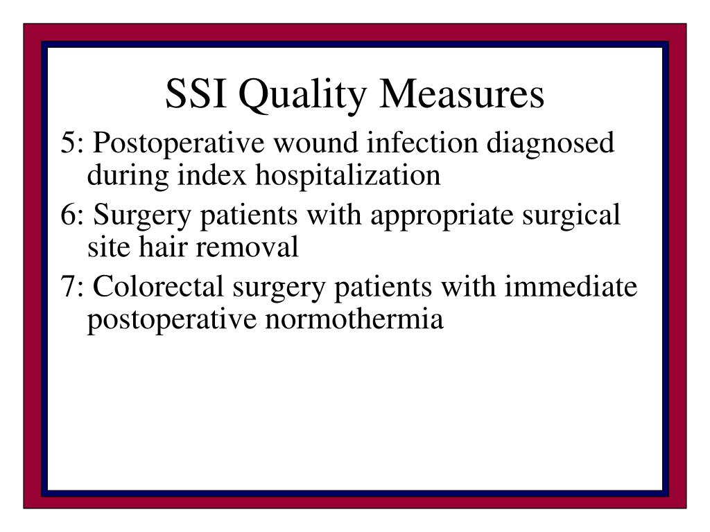 SSI Quality Measures