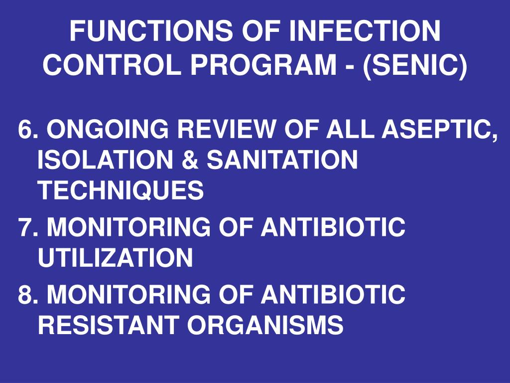 FUNCTIONS OF INFECTION CONTROL PROGRAM - (SENIC)