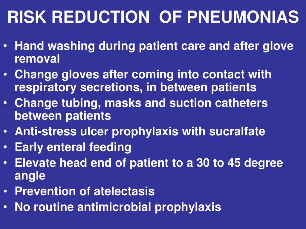 RISK REDUCTION  OF PNEUMONIAS