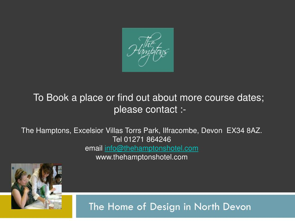 To Book a place or find out about more course dates;