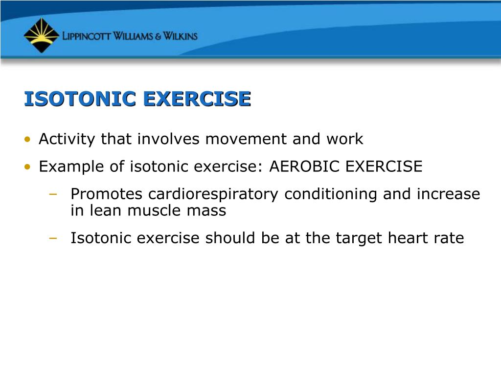 ISOTONIC EXERCISE