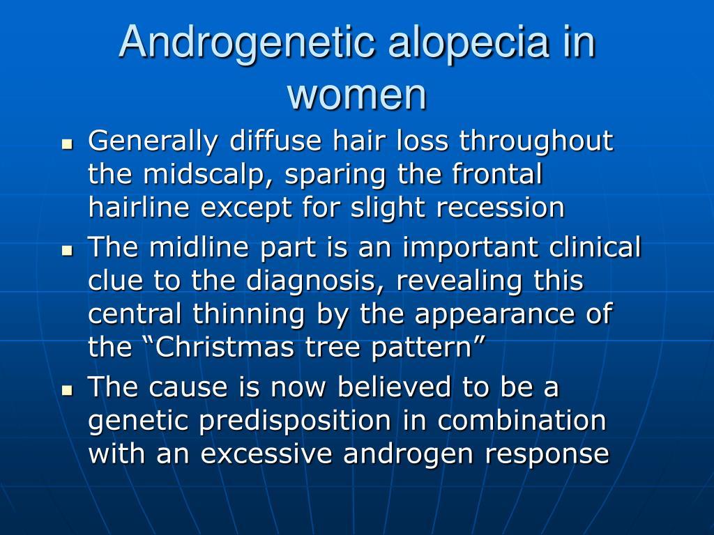 Androgenetic alopecia in women