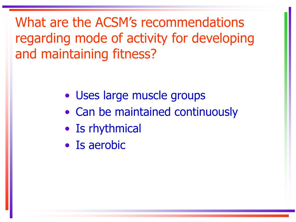What are the ACSM's recommendations regarding mode of activity for developing and maintaining fitness?