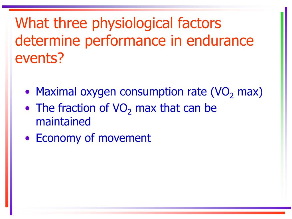 What three physiological factors determine performance in endurance events?