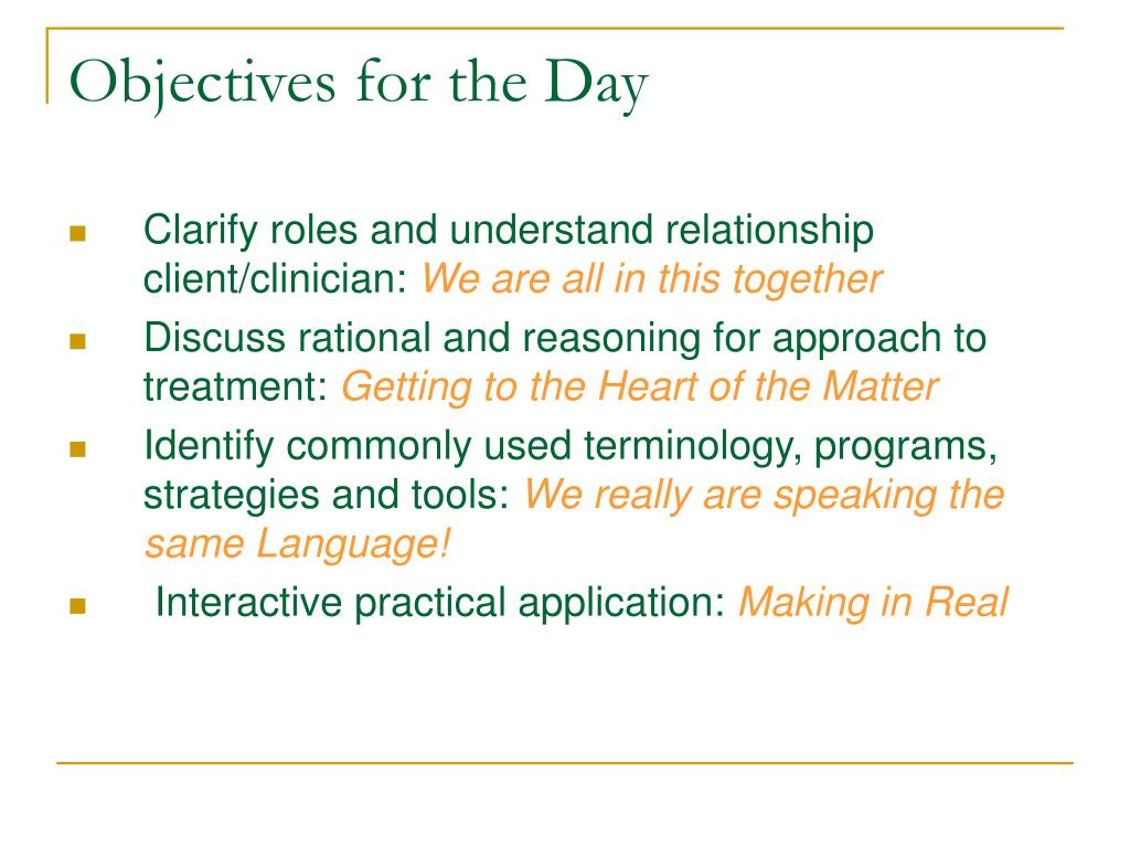 Objectives for the Day