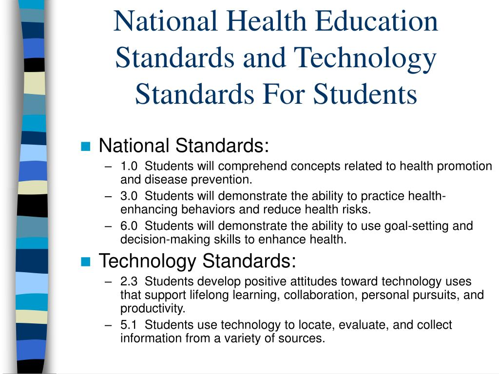 National Health Education Standards and Technology Standards For Students