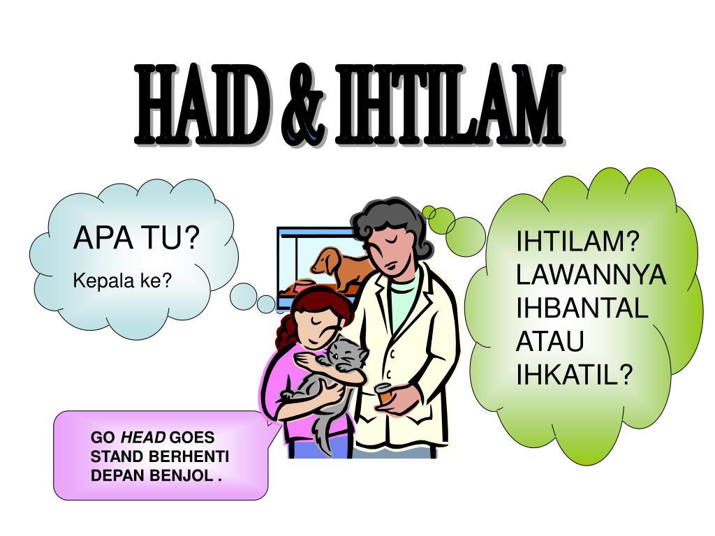 HAID & IHTILAM