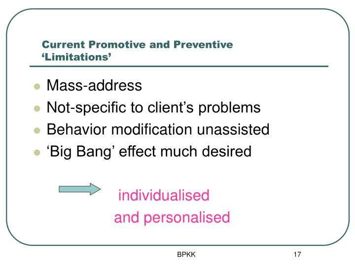 Current Promotive and Preventive 'Limitations'