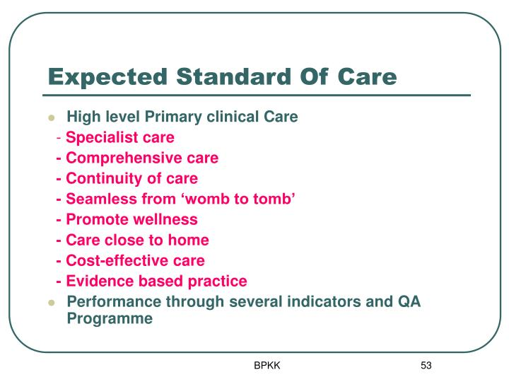 Expected Standard Of Care