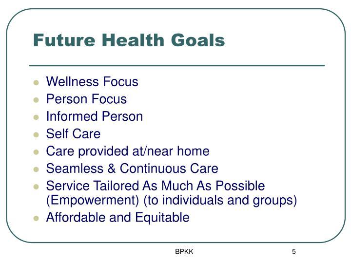 Future Health Goals