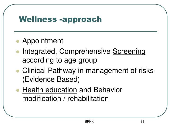Wellness -approach