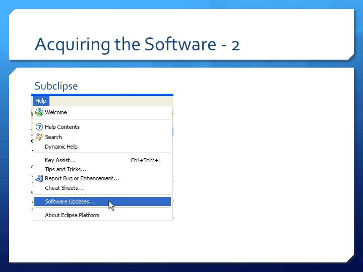 Acquiring the software 2