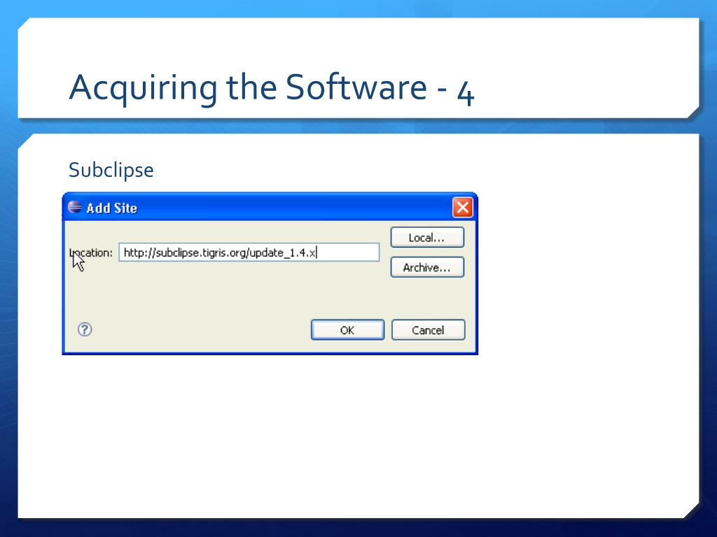Acquiring the Software - 4