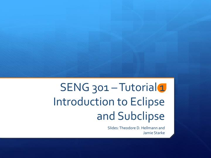 Seng 301 tutorial 1 introduction to eclipse and subclipse