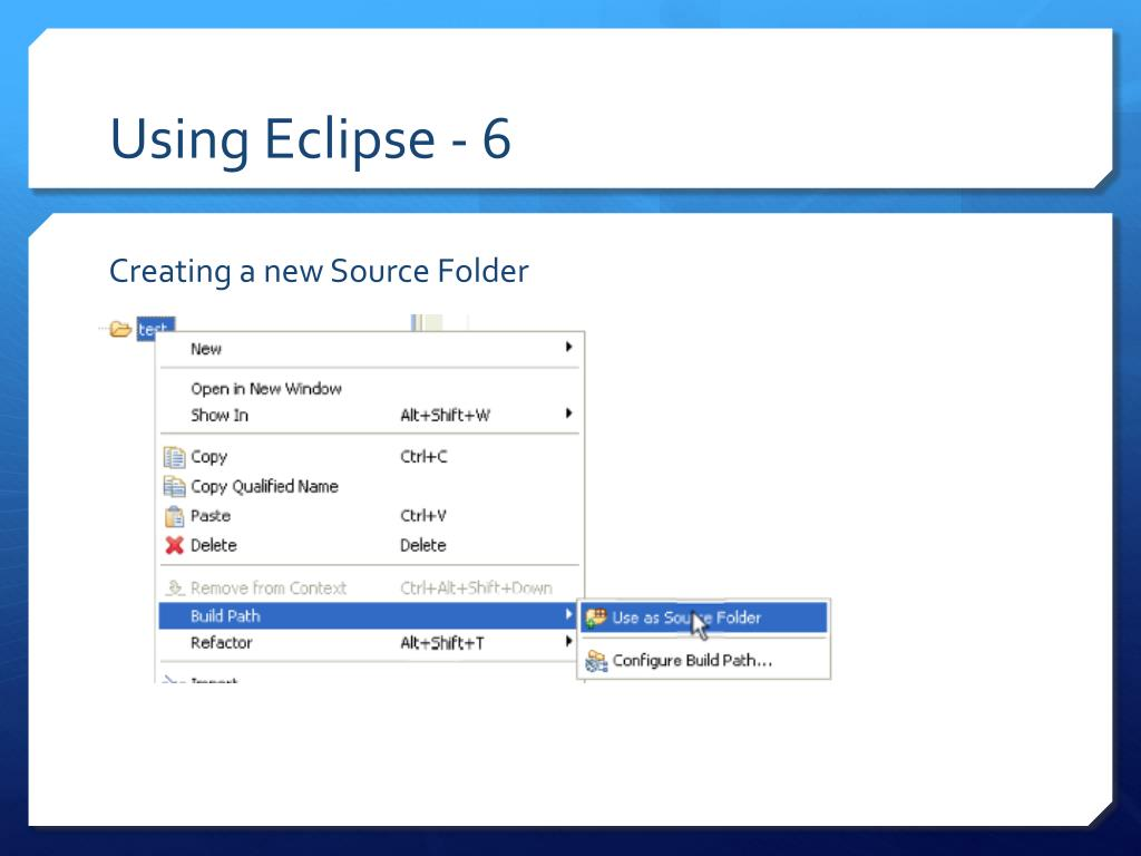 Using Eclipse - 6