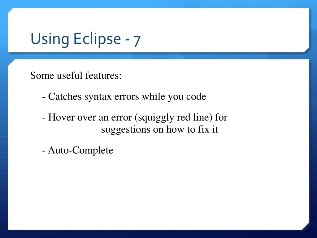 Using Eclipse - 7