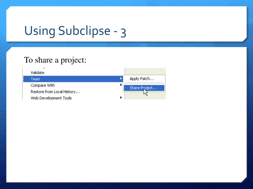 Using Subclipse - 3