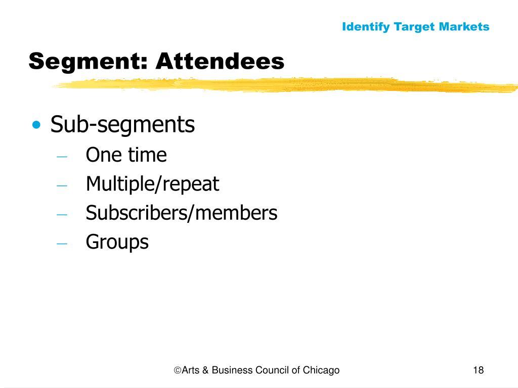 Segment: Attendees