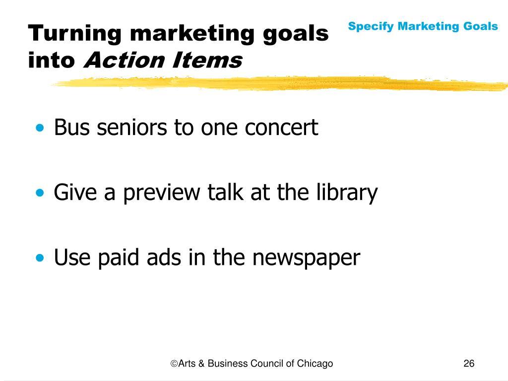 Turning marketing goals