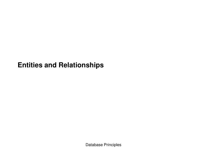 Entities and relationships