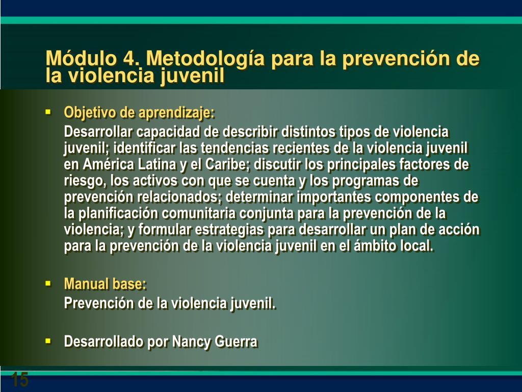 Módulo 4. Metodología para la prevención de la violencia juvenil