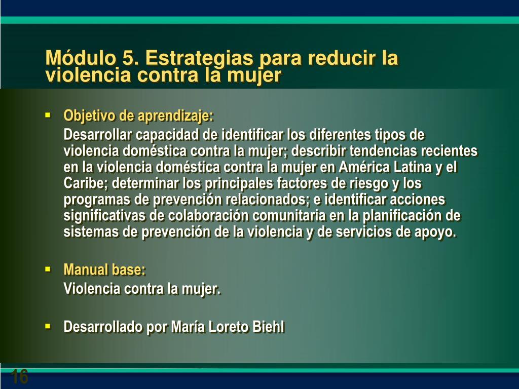 Módulo 5. Estrategias para reducir la violencia contra la mujer