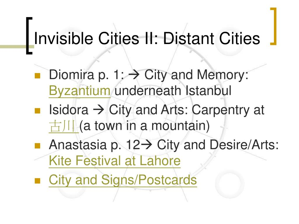 Invisible Cities II: Distant Cities