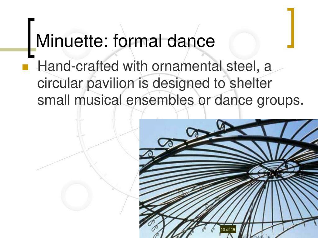 Minuette: formal dance