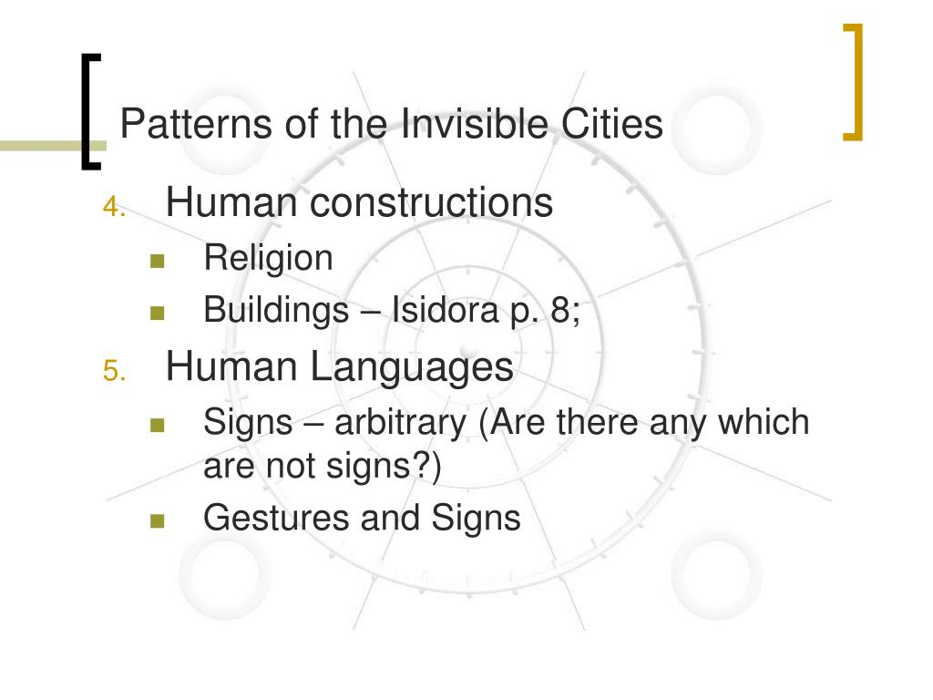Patterns of the Invisible Cities
