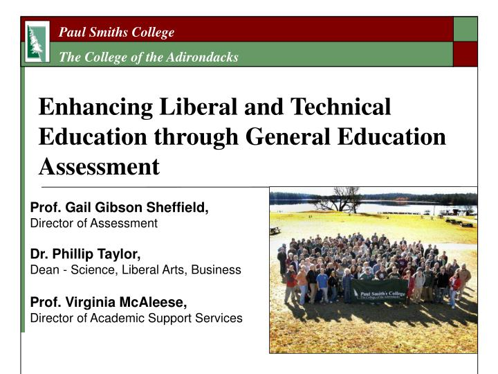 Enhancing liberal and technical education through general education assessment