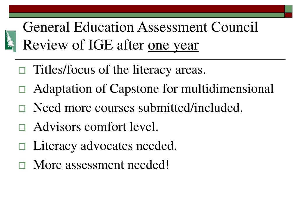 General Education Assessment Council Review of IGE after