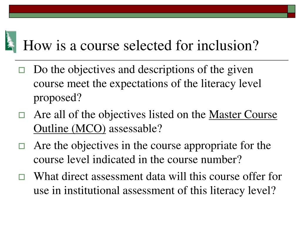 How is a course selected for inclusion?