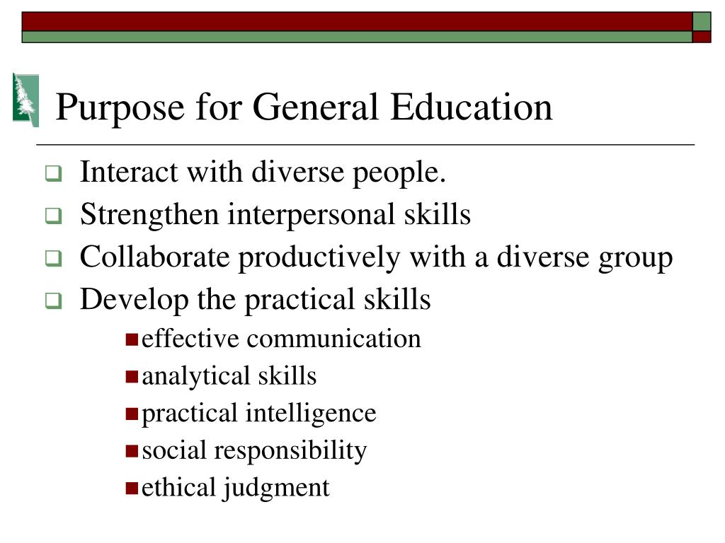 Purpose for General Education