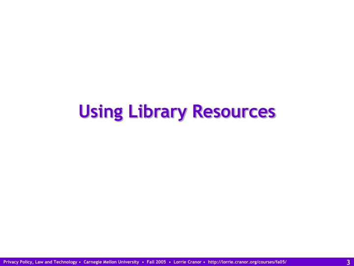 Using library resources