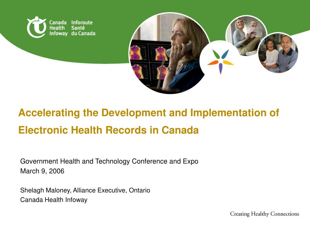 Accelerating the Development and Implementation of Electronic Health Records in Canada